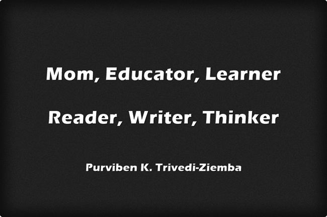 Mom-Educator-Learner-Reader-Writer-Thinker