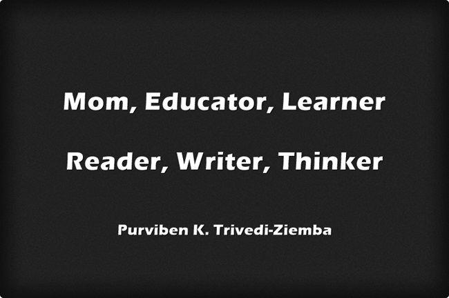 Mom-Educator-Learner-Reader-Writer-Thinker