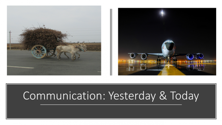 Communication: Yesterday & Today